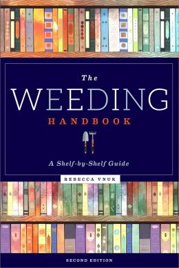 book cover for The Weeding Handbook: A Shelf-by-Shelf Guide, Second Edition