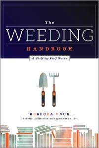The Weeding Handbook: A Shelf-by-Shelf Guide