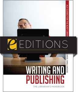 Writing and Publishing: The Librarian's Handbook--eEditions e-book