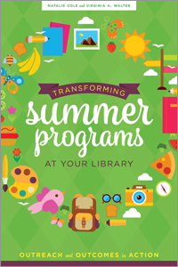 Transforming Summer Programs at Your Library: Outreach and Outcomes in Action