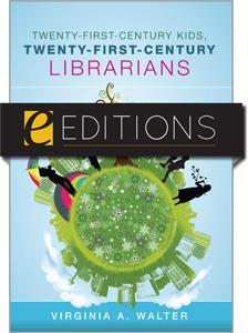 Twenty-First-Century Kids, Twenty-First-Century Librarians--eEditions e-book