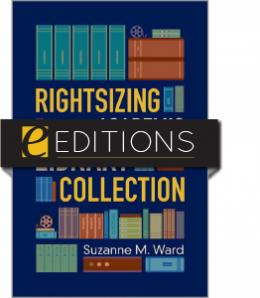 Rightsizing the Academic Library Collection—eEditions e-book