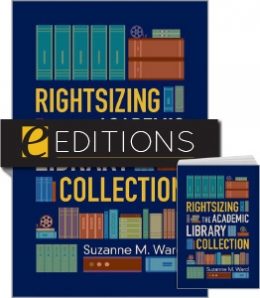 Rightsizing the Academic Library Collection—print/e-book Bundle