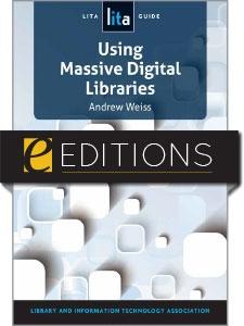 Using Massive Digital Libraries: A LITA Guide—eEditions e-book
