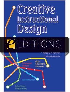 Creative Instructional Design: Practical Applications for Librarians—eEditions PDF e-book