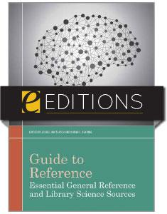 Guide to Reference: Essential General Reference and Library Science Sources—eEditions e-book