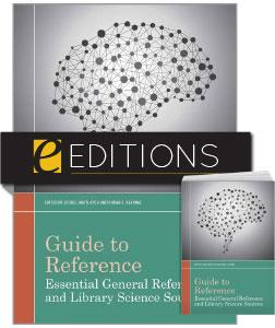 Guide to Reference: Essential General Reference and Library Science Sources —print/e-book Bundle