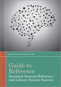 Guide to Reference: Essential General Reference and Library Science Sources