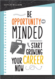 book cover for Be Opportunity-Minded: Start Growing Your Career Now
