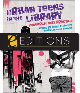 Urban Teens in the Library: Research and Practice--eEditions e-book