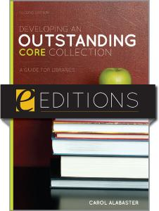 Developing an Outstanding Core Collection: A Guide for Libraries, Second Edition--eEditions e-book