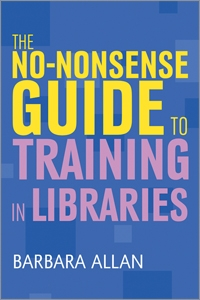 The no nonsense guide to training in libraries ala store the no nonsense guide to training in libraries fandeluxe Gallery