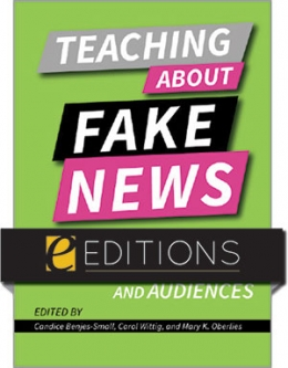 product image for Teaching About Fake News: Lesson Plans for Different Disciplines and Audiences—eEditions PDF e-book