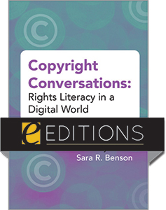 cover image for Copyright Conversations: Rights Literacy in a Digital World—eEditions PDF e-book