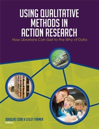 Using Qualitative Methods in Action Research: How Librarians Can Get to the Why of Data