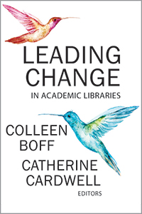 book cover for Leading Change in Academic Libraries