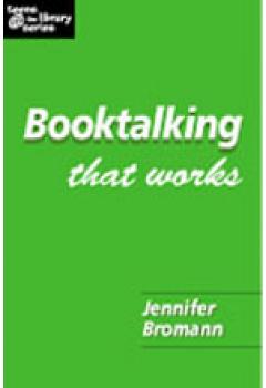 Booktalking That Works: