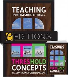 Teaching Information Literacy Threshold Concepts: Lesson Plans for Librarians—print/e-book bundle