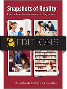 Snapshots of Reality: A Practical Guide to Formative Assessment in Library Instruction--eEditions e-book
