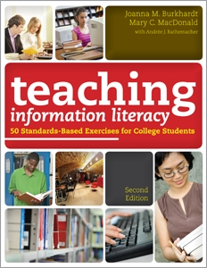 Teaching Information Literacy: 50 Standards-Based Exercises for College Students, Second Edition