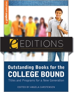 Outstanding Books for the College Bound: Titles and Programs for a New Generation--eEditions e-book