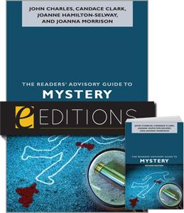 The Readers' Advisory Guide to Mystery, Second Edition--print/e-book Bundle