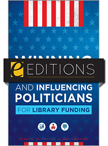 book cover for Winning Elections and Influencing Politicians for Library Funding--eEditions e-book
