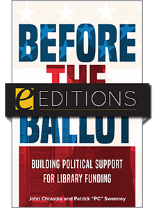 cover image for Before the Ballot: Building Political Support for Library Funding—eEditions e-book