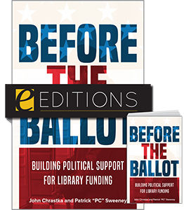 cover image for Before the Ballot: Building Political Support for Library Funding—print/e-book Bundle