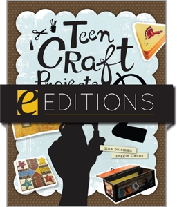 Teen Craft Projects 2—eEditions PDF e-book