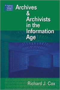 Archives & Archivists in the Information Age