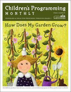 How Does My Garden Grow? (Children's Programming Monthly, Vol. 1/No. 8)