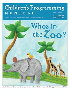 Who's in the Zoo? (Children's Programming Monthly, vol. 2/no. 7)