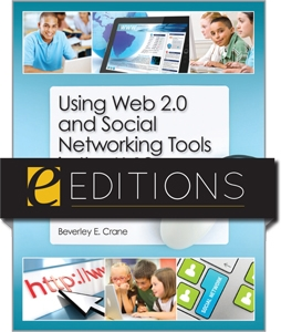 Using Web 2.0 and Social Networking Tools in the K-12 Classroom--eEditions PDF e-book