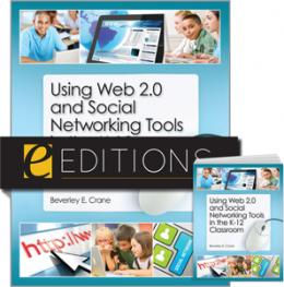 Using Web 2.0 and Social Networking Tools in the K-12 Classroom--print/PDF e-book Bundle