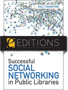 Successful Social Networking in Public Libraries—eEditions PDF e-book