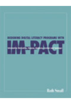 Designing Digital Literacy Programs with IM-PACT: