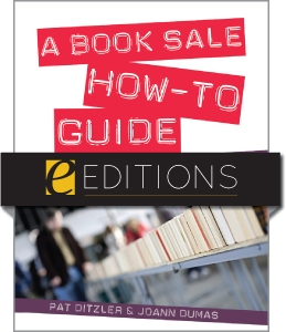 A Book Sale How-To Guide: More Money, Less Stress--eEditions PDF e-book
