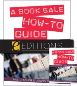 A Book Sale How-To Guide: More Money, Less Stress--print/PDF e-book bundle