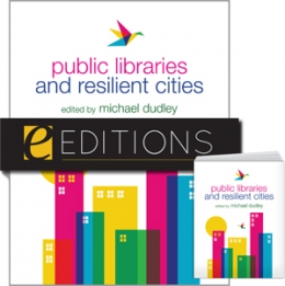 Public Libraries and Resilient Cities--print/e-book Bundle