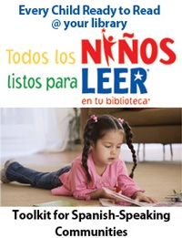 Every Child Ready to Read® @ your Library® Toolkit for Spanish-Speaking Communities--digital download