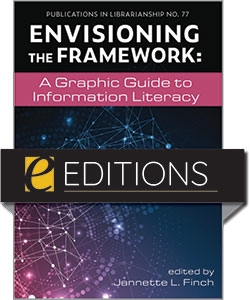 product image for Envisioning the Framework: A Graphic Guide to Information Literacy—eEditions PDF e-book