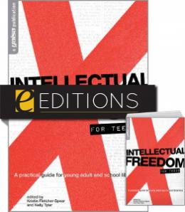 Intellectual Freedom for Teens: A Practical Guide for Young Adult & School Librarians—print/e-book Bundle