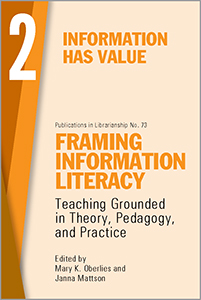 book cover for Framing Information Literacy (PIL#73), Volume 2: Information has Value