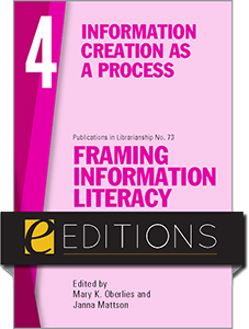 book cover for Framing Information Literacy (PIL#73), Volume 4: Information Creation as a Process—eEditions PDF e-book
