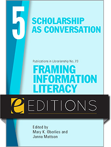 book cover for Framing Information Literacy (PIL#73), Volume 5: Scholarship as Conversation—eEditions PDF e-book