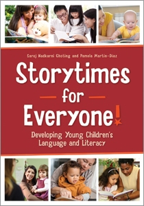 Storytimes for Everyone! Developing Young Children's Language and Literacy