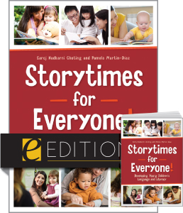 Storytimes for Everyone! Developing Young Children's Language and Literacy—print/e-book Bundle