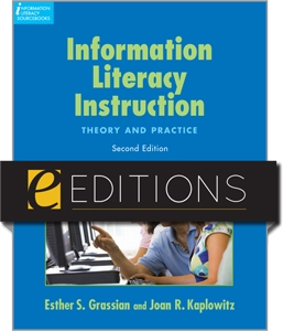 Information Literacy Instruction: Theory and Practice, Second Edition--eEditions e-book