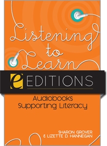 Listening to Learn: Audiobooks Supporting Literacy--eEditions e-book